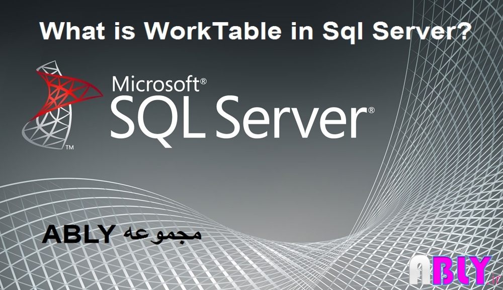 worktable in sql server